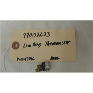 MAYTAG DISHWASHER 99002633 LIMITING THERMOSTAT