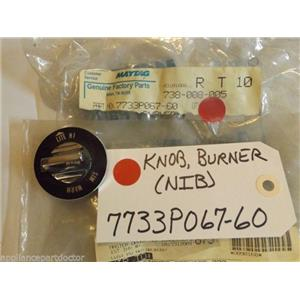 Maytag Crosley Gas Stove  7733P067-60  Knob, Burner  NEW IN BOX