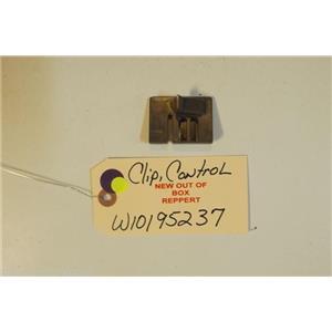 MAYTAG   DISHWASHER W10195237 Clip, Control   NEW W/O BOX