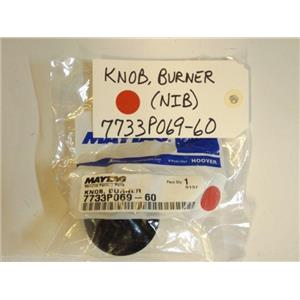 Maytag Stove  7733P069-60  Knob, Burner NEW IN BOX
