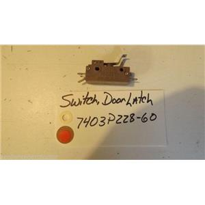 MAGIC CHEF  STOVE 7403P228-60 Switch, Door Latch USED