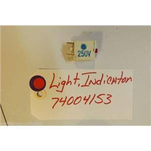 MAYTAG STOVE 74004153 Light, Indicator  USED PART