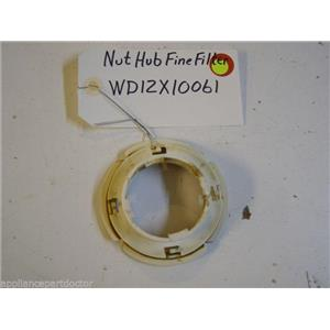 GE DISHWASHER WD12X10061 NUT HUB FINE FILTER USED PART ASSEMBLY