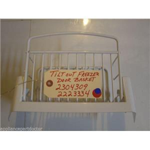 REFRIGERATOR 2304309  2223334  TILT OUT FREEZER DOOR BASKET USED