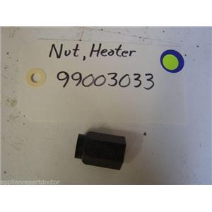 Maytag DISHWASHER 99003033 Nut, Heater  USED PART
