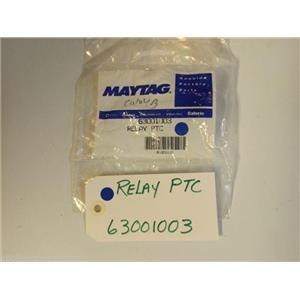 Maytag Refrigerator 63001003  RELAY, PTC   NEW IN BOX