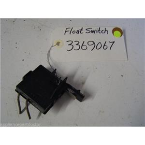 Kenmore DISHWASHER 3369067 Float switch  used part