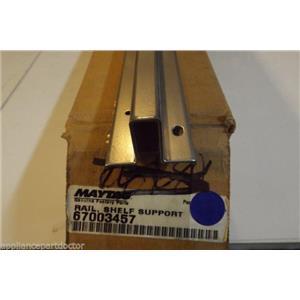 MAYTAG REFRIGERATOR 67003457 Rail, Shelf Support  NEW IN BOX