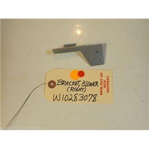 Whirlpool STOVE W10283078  Bracket, Blower (right) NEW W/O BOX