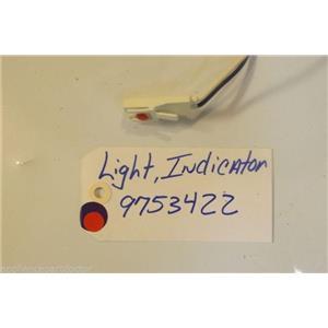 KITCHEN AID STOVE 9753422  Light Indicator  USED PART