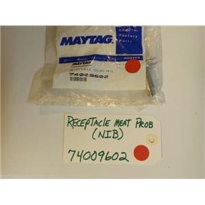 Maytag Stove 74009602 Receptacle Meat Prob   NEW IN BOX
