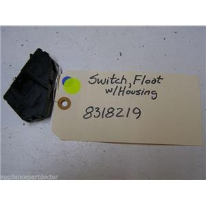 WHIRLPOOL DISHWASHER 8318219 FLOAT SWITCH W/ HOUSING USED PART ASSEMBLY