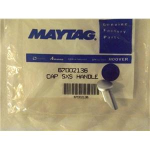 AMANA MAYTAG REFRIGERATOR 67002136 Cap, Handle (stnls)     NEW IN BOX