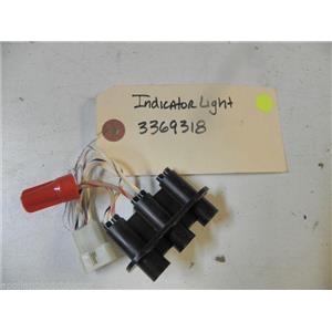 DISHWASHER 3369318 INDICATOR LIGHT USED PART ASSEMBLY