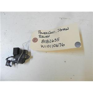WHIRLPOOL WASHER 8182635 W10110676 ROWER CORD STRAIN RELIEF USED PART ASSEMBLY