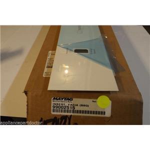 MAYTAG DISHWASHER 99002515 INSERT- FA (BSQ)  NEW IN BOX