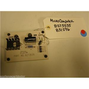 KENMORE STOVE 8273535 831296 MICRO COMPUTER   USED PART