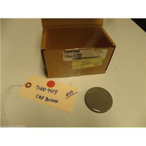 MAYTAG STOVE 74007419 CAP-BURNER   NEW IN BOX