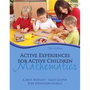 Active Experiences for Active Children : Mathmatics by Judi Stevenson-Garcia