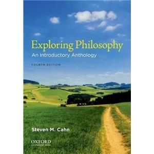 Exploring Philosophy : An Introductory Anthology (2011, Paperback)