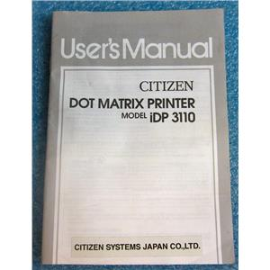 CITIZEN 19-20040806-1000-0036-07.40 USER'S MANUAL FOR iDP 3110 DOT MATRIX PRINT