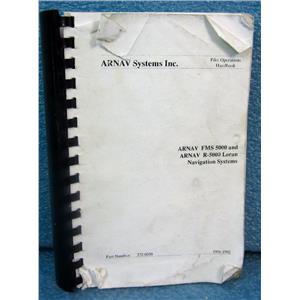 ARNAV SYSTEMS INC PILOT OPERATIONS HANDBOOK FOR FMS 5000 R-5000 LORAN NAVIGATIO