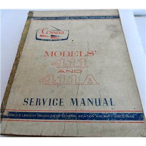 CESSNA MODELS 411 AND 411A SERVICE MANUAL, JUNE 1968, CHANGED MAY 1973