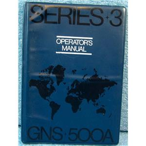 GLOBAL-WULFSBERG SERIES 3 OPERATOR'S MANUAL FOR GNS 500A AVIATION EQUIPMENT