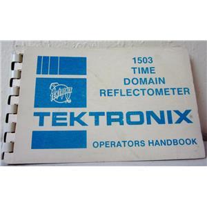 TEKTRONIX OPERATOR'S HANDBOOK FOR 1503 TIME DOMAIN REFLECTOMETER