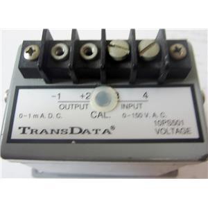 TRANSDATA 10PS501 TRANSDUCER, 0-150VAC 0-1MADC - USED