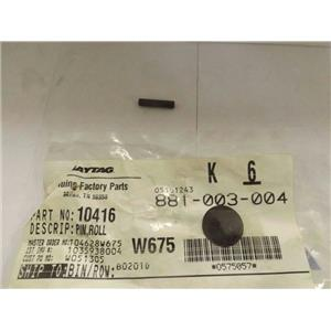 MAYTAG AMANA WASHER 10416 ROLL PIN NEW