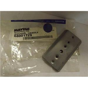 MAYTAG WHIRLPOOL FREEZER 68001729 HANDLE ANCHOR NEW