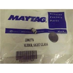 MAYTAG WHIRLPOOL WASHER 22002776 SIGHT GLASS SLIDER NEW