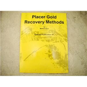 Placer Gold Recovery Methods By Michael Silva Special Publication 87