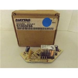MAYTAG WHIRLPOOL REFRIGERATOR 61003288 DELAY BOARD NEW