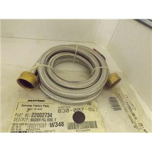 MAYTAG WHIRLPOOL WASHER 22002734 FILL HOSE NEW