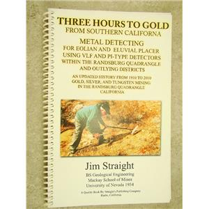 Three Hours to Gold From Southern California By Jim Stright Signed Copy