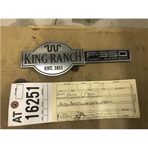 2003-2007 F350 , F250 King Ranch tailgate emblem tag as16251