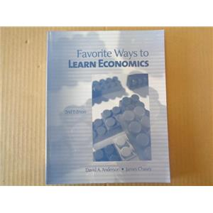 Favorite Ways to Learn Economics 2nd Edition, David A. Anderson, James Chasey